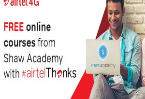 Airtel Now Offers Free Online Courses From Shaw Academy